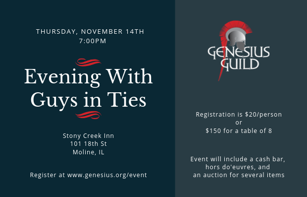 Graphic with information about the Genesius Guild's upcoming fundraiser with Guys in Ties. For more information, visit www.genesius.org/event/